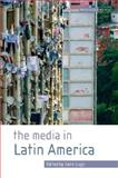 The Media in Latin America, Lugo, Jairo, 0335222013