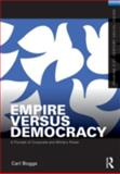 Empire Versus Democracy 1st Edition