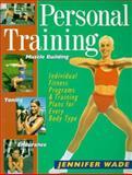 Personal Training, Jennifer Wade, 0806942010