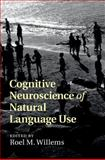 Cognitive Neuroscience of Natural Language Use, , 1107042011