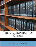 The Civilization of Chin, Herbert Allen Giles, 1145592015