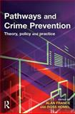 Pathways and Crime Prevention : Theory, Policy and Practice, , 1843922010