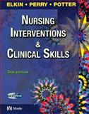 Nursing Interventions and Clinical Skills, Elkin, Martha K. and Perry, Anne Griffin, 0323022014