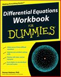 Differential Equations Workbook for Dummies, Steven Holzner and Holzner, 0470472014
