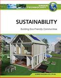Sustainability : Building Eco-Friendly Communities, Maczulak, Anne, 0816072019