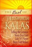 The Best of J. Ellsworth Kalas, J. Ellsworth Kalas, 1426742010