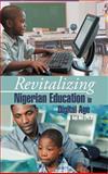 Revitalizing Nigerian Education in Digital Age, Soji Oni, 1466962011
