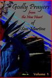 Godly Prayers from the New Heart of San Martine: Volume 1, Martin Oliver, 1495292010