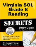 Virginia SOL Grade 8 Reading Secrets Study Guide, Virginia SOL Exam Secrets Test Prep Team, 1627332014