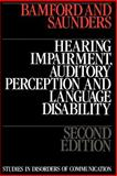 Hearing Impairment, Auditory Perception and Language Disability, Bamford, John and Saunders, Elaine, 1870332016
