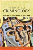 Theoretical Criminology, Bernard, Thomas J. and Vold, George B., 0195142020