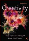Creativity in the Classroom 5th Edition
