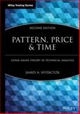 Pattern, Price and Time 9780470432020