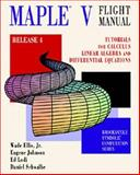 Maple V Flight Manual Release 4, Wade Ellis and Ed Lodi, 0534262023