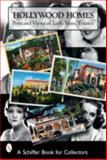 Hollywood Homes, Mary L. Martin and Tina Skinner, 0764322028