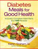 Diabetes Meals for Good Health, Karen Graham, 0778802027