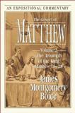 The Gospel of Matthew, James Montgomery Boice, 0801012023