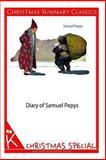Diary of Samuel Pepys [Christmas Summary Classics], Samuel Pepys, 1494332027