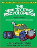 The Hess Toy Truck Encyclopedia, Michael Roberto, 1500192023