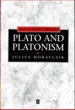 Plato and Platonism : Plato's Conception of Appearance and Reality in Ontology, Epistemology, and Ethics, and Its Modern Echoes, Moravcsik, Julius M., 1557862028