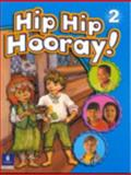 Hip Hip Hooray : Level 2 with Practice Pages, Eisele, 0130612022