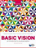 Basic Vision : An Introduction to Visual Perception, Snowden, Robert and Thompson, Peter, 019957202X