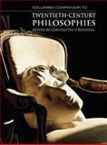 Columbia Companion to Twentieth-Century Philosophies, , 0231142021
