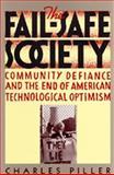The Fail-Safe Society 9780520082021