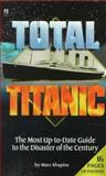 Total Titanic, Marc Shapiro, 0671012029