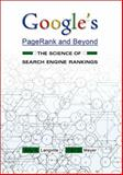 Google's Pagerank and Beyond : The Science of Search Engine Rankings, Langville, Amy N. and Meyer, Carl D., 0691122024