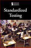 Standardized Testing, Cynthia A. Bily, 0737752025
