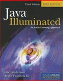 Java Illuminated : An Active Learning Approach, Anderson, Julie and Franceschi, Herve J., 1449632025