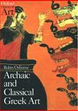 Archaic and Classical Greek Art, Robin Osborne, 0192842021