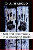 Self and Community in a Changing World, Masolo, D. A., 0253222028