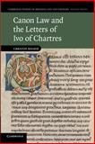 Canon Law and the Letters of Ivo of Chartres, Rolker, Christof, 1107692024