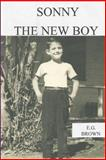 Sonny the New Boy, E. Brown, 1494792028