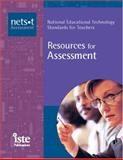 Resources for Assessment : National Educational Technology Standards for Teachers, NETS Project, 1564842029