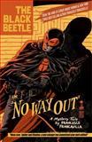 The Black Beetle Volume 1: No Way Out, Francesco Francavilla, 1616552026