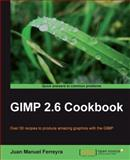 GIMP 2. 6 Cookbook, Ferreyra, Juan Manuel, 1849512027