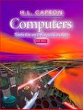 Computers : Tools for an Information Age (Chapters 1-16), Capron, H. L., 0201352028