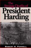 The Strange Deaths of President Harding 9780826212023