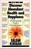 How to Discover Abundant Health and Happiness, Salem Kirban, 0912582022