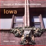 Images of Midwestern Architectue : Iowa, Schmitt, Ronald, 0988372029