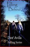 Falling Behind, Dee Avila, 1490962026