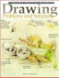Drawing Problems and Solutions, Trudy Friend, 1581802021