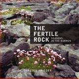 The Fertile Rock, Carsten Krieger, 1905172028