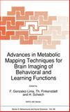 Advances in Metabolic Mapping Techniques for Brain Imaging of Behavioral and Learning Functions, , 9401052026