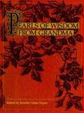 Pearls of Wisdom from Grandma, Ed J. Hayes, 0060392029