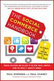 The Social Commerce Handbook : 20 Secrets for Turning Social Media into Social Sales, Marsden, Paul and Chaney, Paul, 0071802029