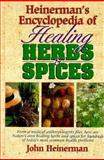 Heinerman's Encyclopedia of Healing Herbs and Spices, Heinerman, John, 0133102025